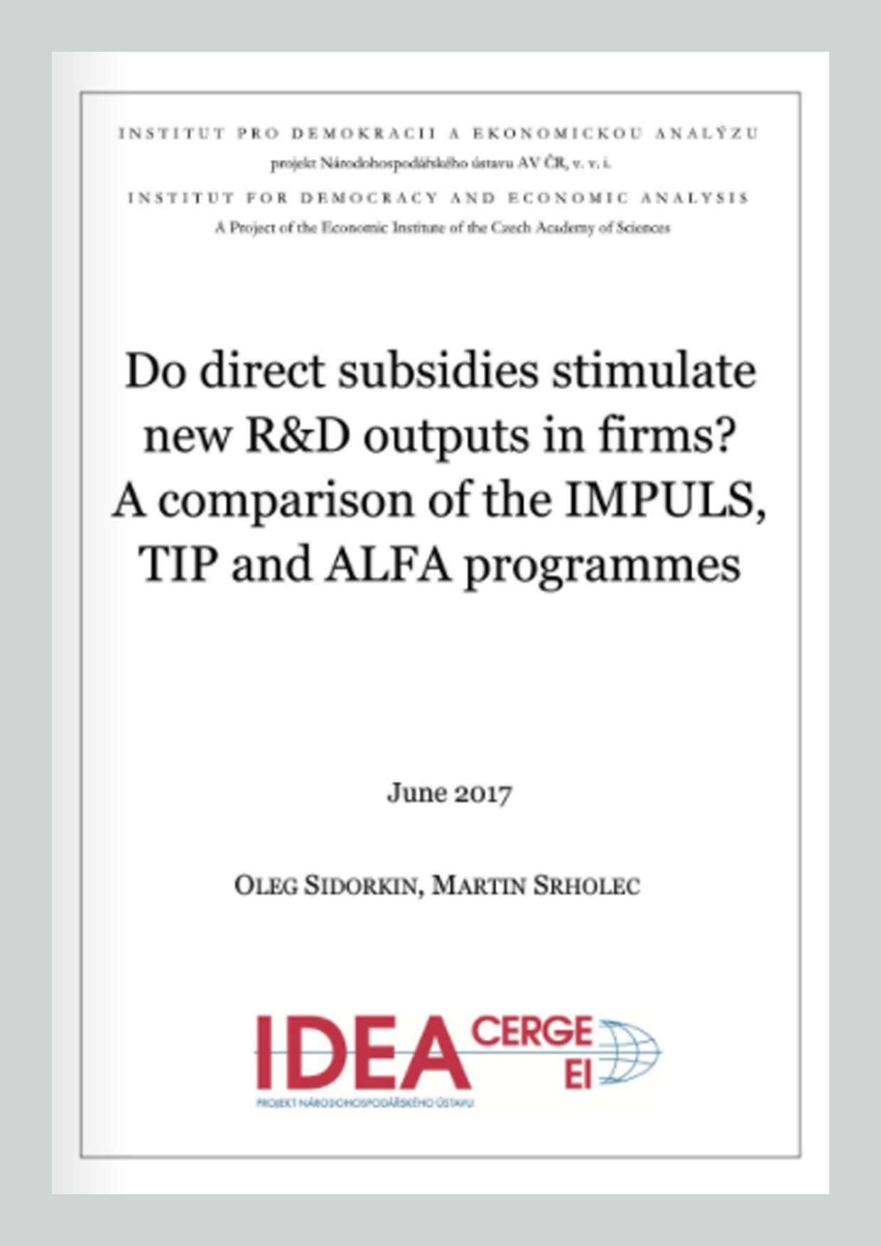 Do direct subsidies stimulate new R&D output in firms? A comparison of IMPULS, TIP and ALFA programmes