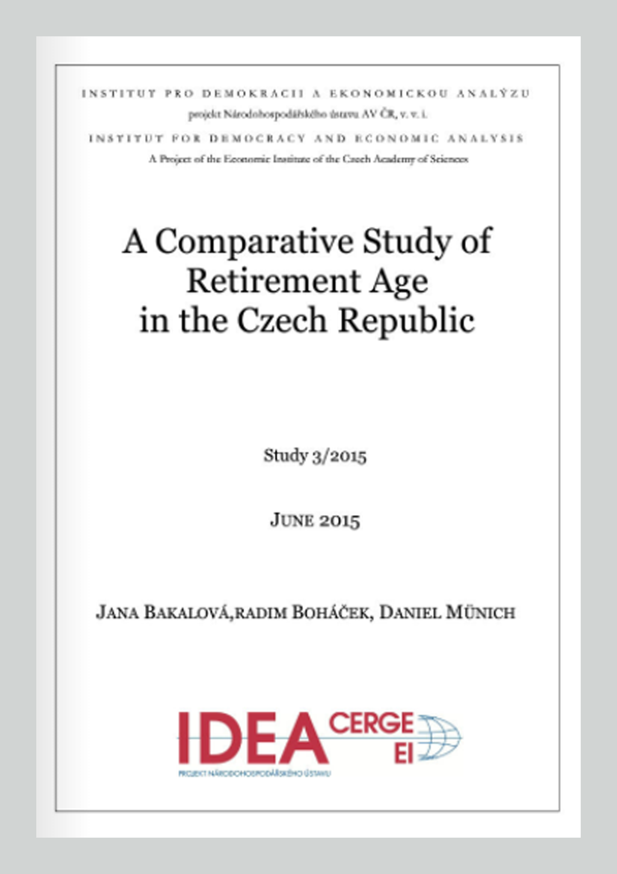 A Comparative Study of Retirement Age in the Czech Republic
