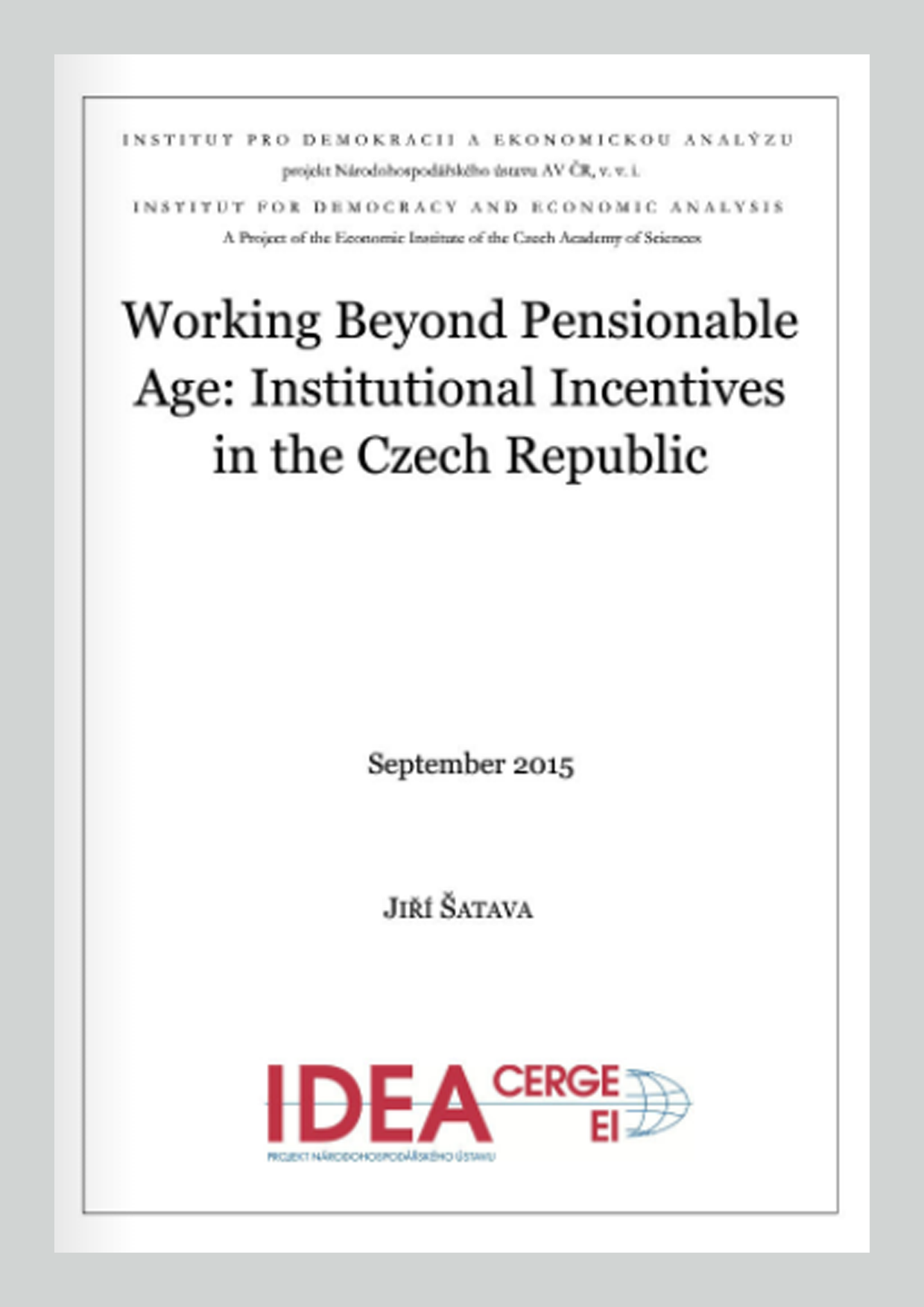 Working Beyond Pensionable Age: Institutional Incentives in the Czech Republic