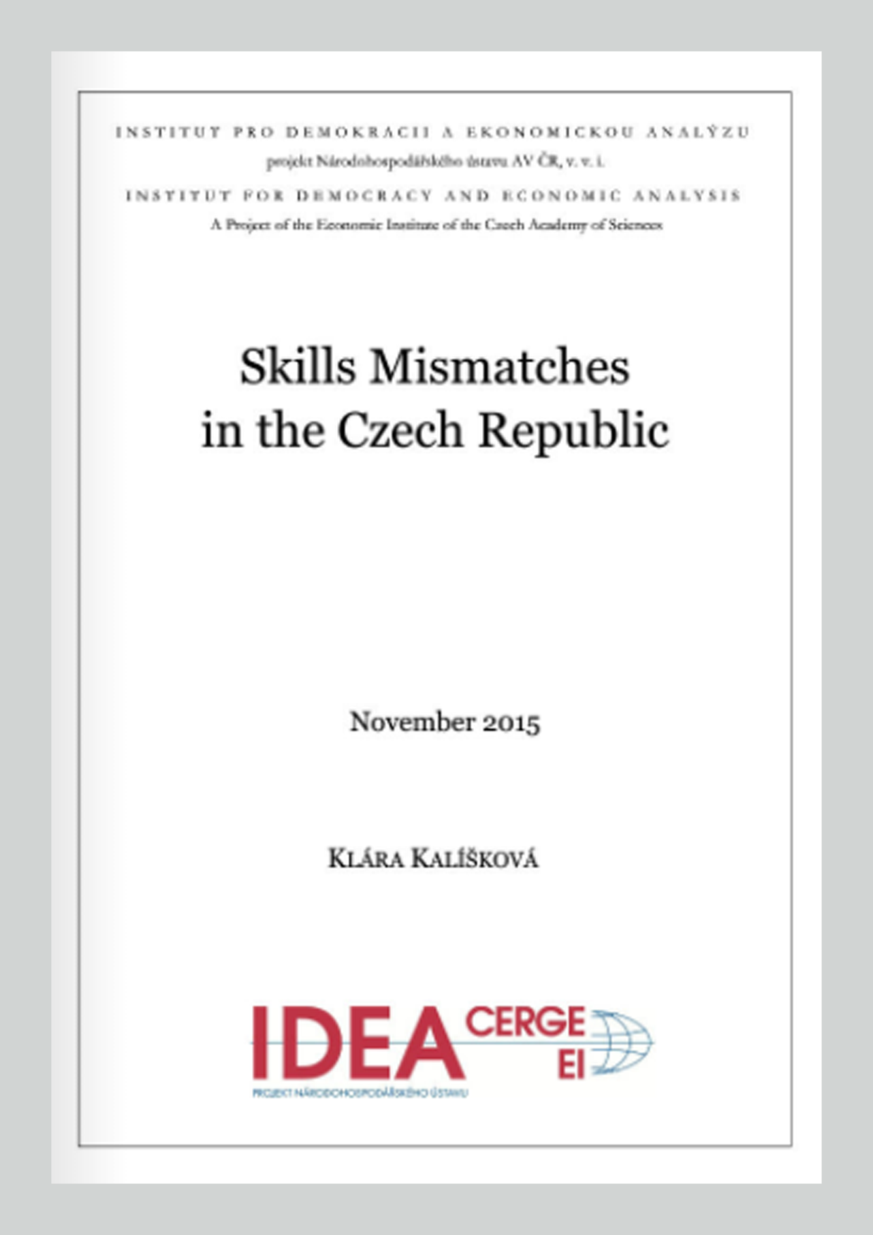 Skills Mismatches in the Czech Republic