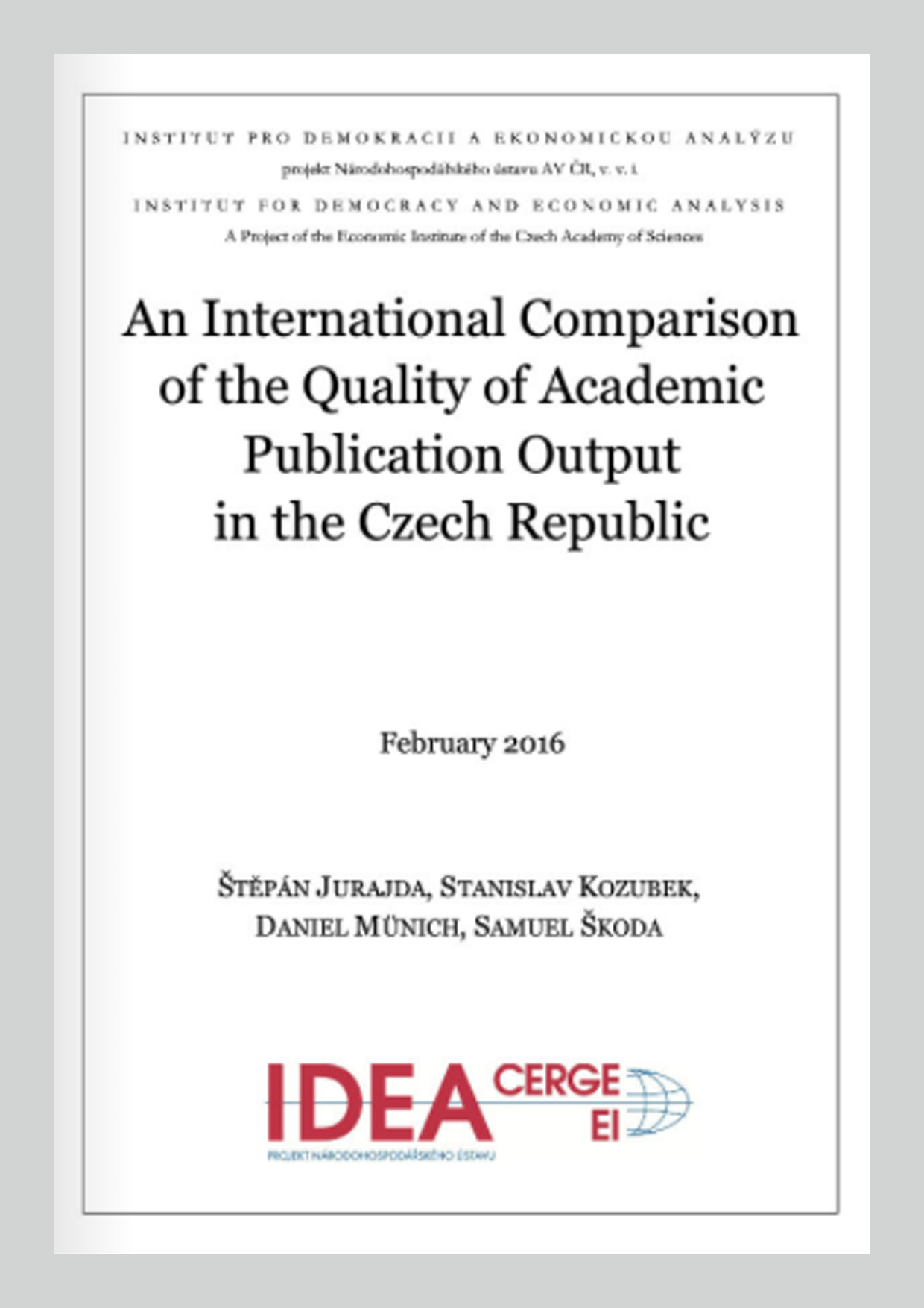 An International Comparison of the Quality of Academic Publication Output in the Czech Republic